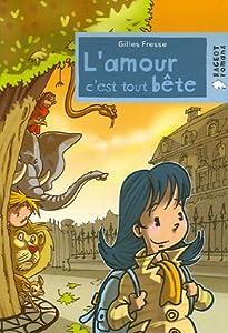 """Afficher """"L'amour c'est tout bête"""""""