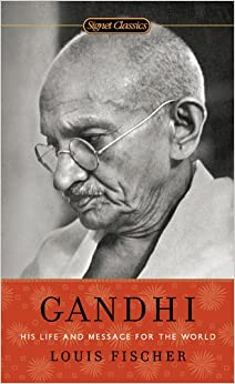 Gandhi: His Life And Message For The World (Signet Classics) Books Pdf File