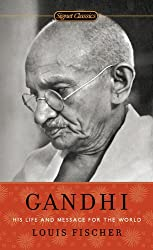 Gandhi: His Life and Message for the World (Signet Classics (Paperback))