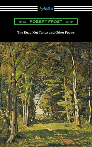 The road not taken and other poems ebook by robert frost.