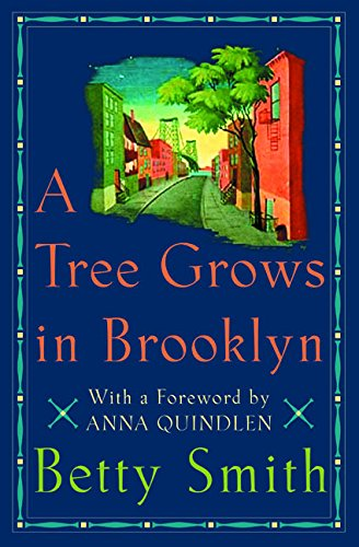 - A Tree Grows in Brooklyn