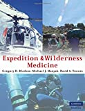 img - for Expedition and Wilderness Medicine book / textbook / text book