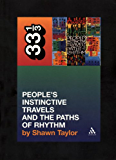 Tribe Called Quest's People's Instinctive Travels and the Paths of Rhythm