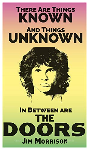"""There are Things Known and There are Things Unknown - Jim Morrison and The Doors 13""""x22"""" Vintage Style Showprint Poster - Concert Bill - Home Nostalgia Decor Wall Art Print"""