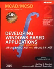 Developing Windows-Based Applications with Microsoft Visual Basic .NET and Microsoft Visual C# .NET MCAD/MCSD Self-Paced Training Kit (2nd Edition)