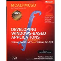 MCAD/MCSD Self-Paced Training Kit: Developing Windows®-Based Applications with Microsoft® Visual Basic® .NET and Microsoft Visual C#® .NET, Second Ed: with VB.NET and C#.NET (Pro-Certification)