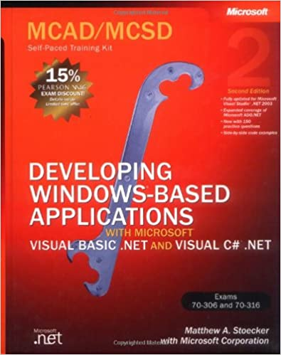 MCAD/MCSD Self-Paced Training Kit: Developing Windows®-Based ...