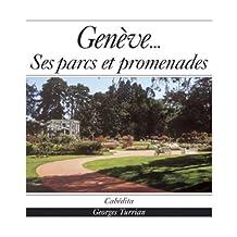 Genève-- ses parcs et promenades