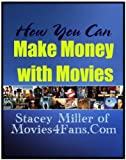 Make Money With Movies