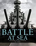 Battle at Sea, Reg Grant and Dorling Kindersley Publishing Staff, 0756639735