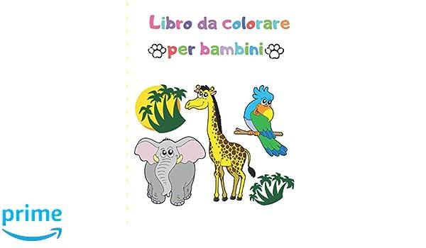 Libro Da Colorare Per Bambini Grande Regalo Per Ragazzi E Ragazze