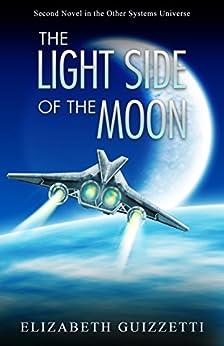 The Light Side of the Moon by [Guizzetti, Elizabeth]