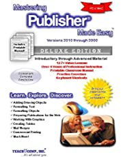 Mastering Publisher Made Easy Training Tutorial v. 2010 through 2000 - How to use Microsoft Publisher Video e Book Manual Guide. Even dummies can learn with this step-by-step DVD with Introductory through Advanced material from Professor Joe
