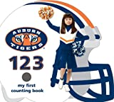 Auburn University Tigers 123: My First Counting Book (University 123 Counting Books) (My First Counting Books (Michaelson Entertainment))