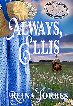 Always, Ellis (Three Rivers Express Book 5) by [Torres, Reina]