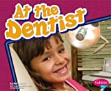 At the Dentist, Mari C. Schuh, 1429612428