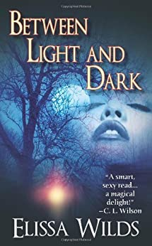 Between Light and Dark by [Wilds, Elissa]
