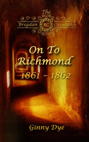 On To Richmond (# 2 in the Bregdan Chronicles Historical Fiction Romance Series) Pdf
