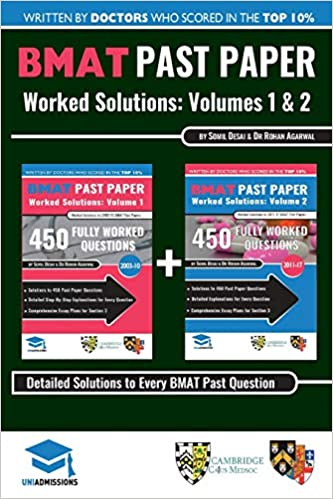 BMAT Past Paper Worked Solutions: 2003 - 2017, Fully worked answers