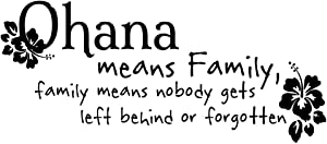 KYSUN Ohana Means Family, Family Means Nobody gets Left Behind or Forgotten-Black Vinyl Wall Decal Lettering Quotes Wall Sayings