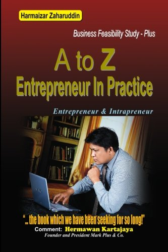 Download A To Z Entrepreneur In Practice: Business Feasibility Study ebook