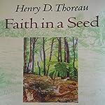 Faith in a Seed | Henry David Thoreau