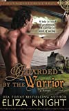 Guarded by the Warrior (Conquered Bride Series) (Volume 5)