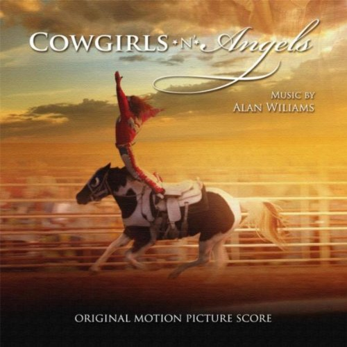 Cowgirls 'n Angels (2012) Movie Soundtrack