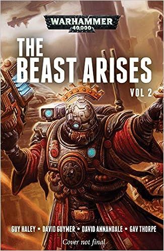 The Beast Arises: Volume 2: Guy Haley, David Annandale