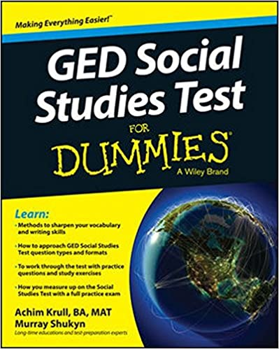 GED Social Studies For Dummies: Achim K. Krull, Murray Shukyn ...