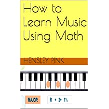 How to Learn Music Using Math