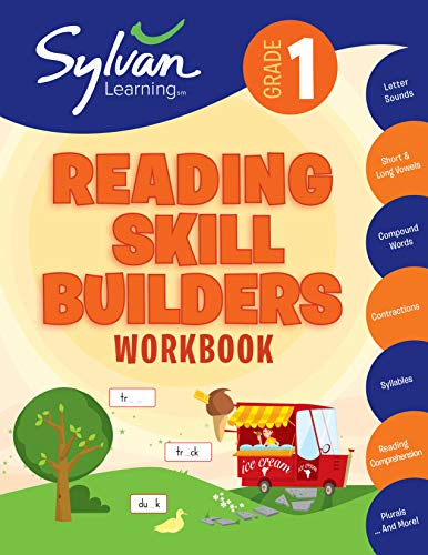 1st Grade Reading Skill Builders Workbook: Activities, Exercises, and Tips to Help Catch Up, Keep Up, and Get Ahead (Sylvan Language Arts Workbooks)
