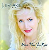 More Than You Know by Judy Akin (2003-09-09)