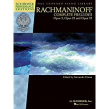 Rachmaninoff - Complete Preludes for Piano, Op. 3, 23, and 32
