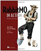 RabbitMQ in Action: Distributed Messaging for Everyone Front Cover