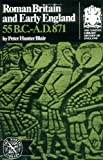 Roman Britain and Early England 55 B. C. to A. D. 871, Peter Hunter Blair, 0393003612