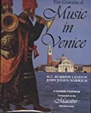 Five Centuries of Music in Venice, H. C. Landon and John Julius Norwich, 0028713184