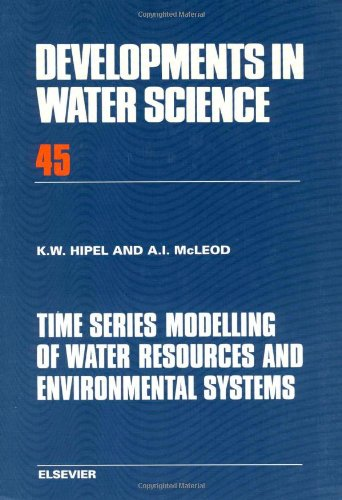 Time Series Modelling of Water Resources and Environmental Systems (Developments in Water Science)