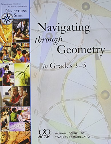 Download By M. Katherine Gavin Navigating Through Geometry in Grades 3-5 (Principles and Standards for School Mathematics Navigatio (1st First Edition) [Paperback] PDF