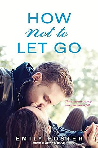 book cover of How Not to Let Go