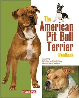 The American Pit Bull Terrier Handbook (Barron's Pet