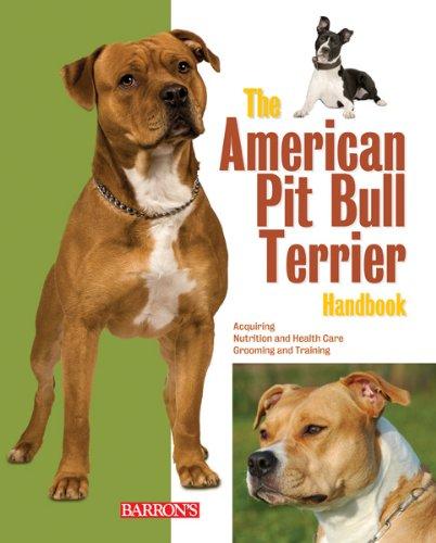 The American Pit Bull Terrier Handbook (Barron's Pet Handbooks) (The World Of The American Pit Bull Terrier)
