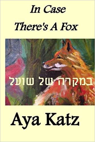 The bilingual version of In Case There's a Fox