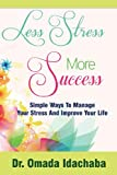 Less Stress More Success, Omada Idachaba, 1491218630