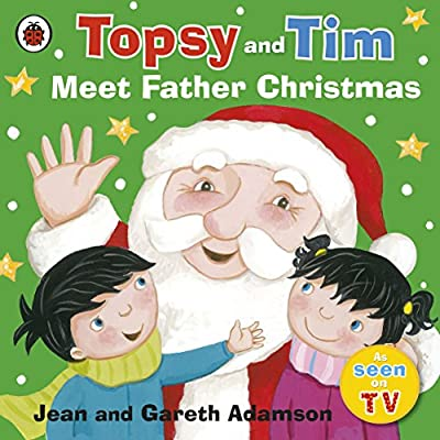 Topsy and Tim: Meet Father Christmas: Amazon.co.uk: Adamson, Jean:  9781409311591: Books