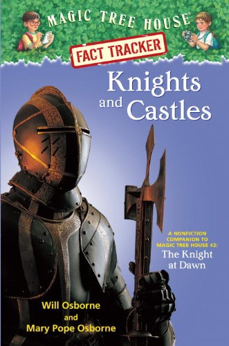 Knights and Castles: A Nonfiction Companion to Magic Tree House #2: The Knight at Dawn pdf