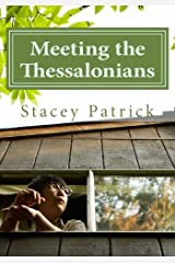 Meeting the Thessalonians: A Nine Week Scripture Writing Experience Paperback