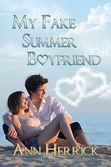 My Fake Summer Boyfriend by [Herrick, Ann]