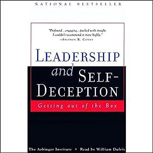 Leadership and Self-Deception Audiobook