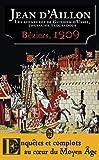 Les aventures de Guilhem d'Ussel, chevalier troubadour : Béziers, 1209